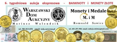 6 e-Aukcja WDA-MiM - BANKNOTY i ZŁOTO