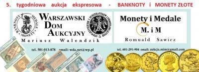 5 e-Aukcja WDA-MiM - BANKNOTY i ZŁOTO