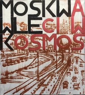 Marek Sobczyk, Moskwa wleci w Kosmos