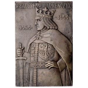 Władysław Warneńczyk- plakieta jednostronna autorstwa J...