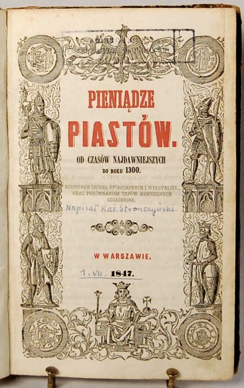 Kazimierz Stronczyński - Pieniądze Piastów. Od czasów n...