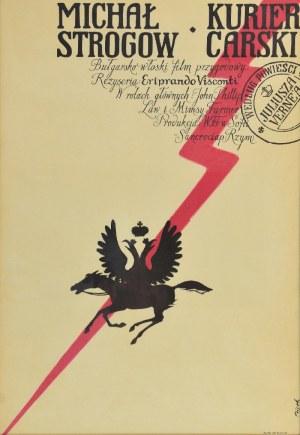 Jerzy FLISAK (1930-2008), Plakat do filmu Michał Strogow kurier carski, 1958