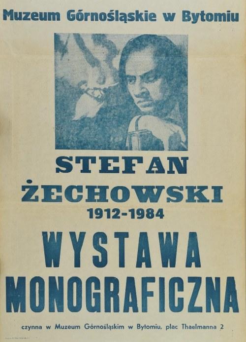 Plakat wystawy: Stefan Żechowski 1912-1984