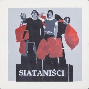 Grupa Twożywo, Siataniści, 2007