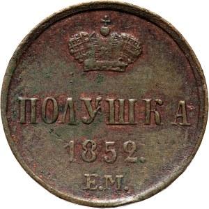 Rosja, Mikołaj I, połuszka 1852 E.M., Jekaterinburg
