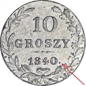 RR-, 10 Groszy 1840 Z KROPKĄ PO DACIE, 0 razy WCN