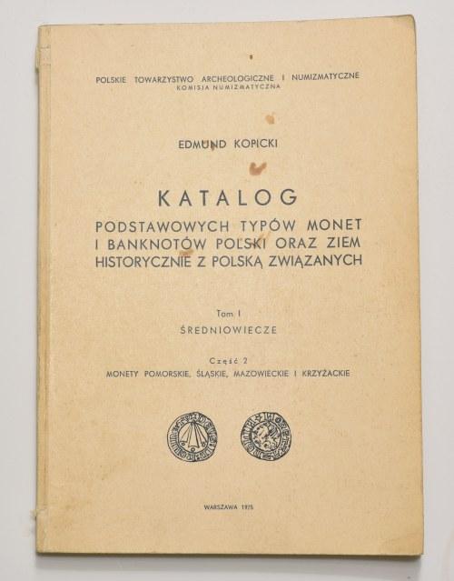 E. Kopicki, Katalog podstawowych typów monet i banknotów, tom I, część 2