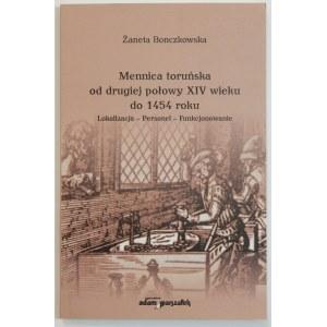 Żaneta Bonczkowska, Mennica toruńska od drugiej połowy XIV wieku do 1454 roku