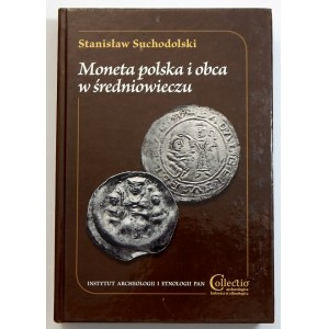 Stanisław Suchodolski, Moneta polska i obca w średniowieczu