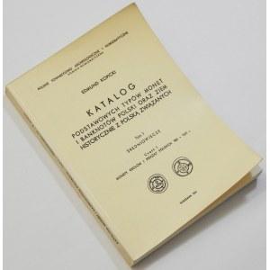 Edmund Kopicki, Katalog Podstawowych typów monet i banknotów ... - Tom I Średniowiecze Część 1 Monety królów i książąt polskich 960-1501 r.