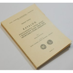 Edmund Kopicki, Katalog Podstawowych typów monet i banknotów ... - Tom I Średniowiecze Część 2 Monety pomorskie, śląskie, mazowieckie i krzyżackie