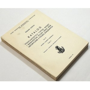 Edmund Kopicki, Katalog Podstawowych typów monet i banknotów ... - Tom IX Kryteria i elementy klasyfikacji część 3 Monogramy i wyobrażenia nieheraldyczne na monetach