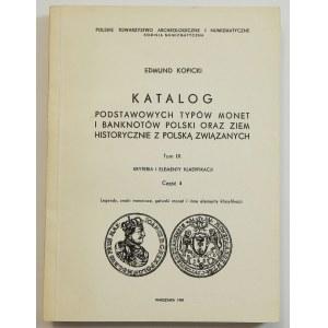 Edmund Kopicki, Katalog Podstawowych typów monet i banknotów ... - Tom IX Kryteria i elementy klasyfikacji część 4 Legendy, znaki mennicze, gatunki monet i inne elementy klasyfikacji