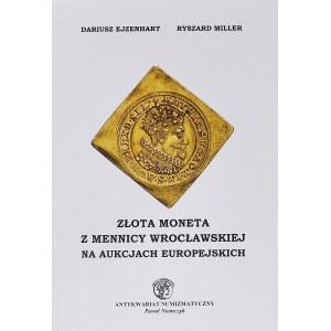 Ejzenhart - Miller, Złota Moneta z Mennicy Wrocławskiej na aukcjach europejskich