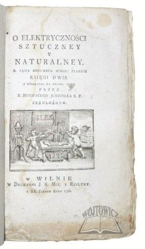 (BECCARJA Giovanni Battista), O elektryczności sztuczney y naturalney.