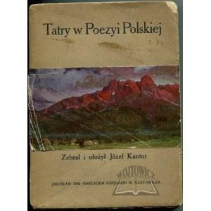 KANTOR Józef, Tatry w poezyi polskiej.