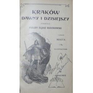 ELJASZ Radzikowski Walery, Kraków dawny i dzisiejszy.