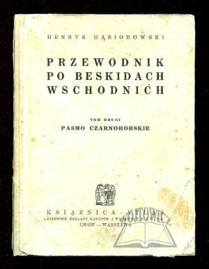 GĄSIOROWSKI Henryk, Przewodnik po Beskidach Wschodnich.