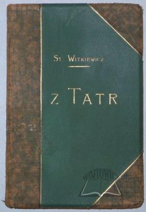 WITKIEWICZ Stanisław, Z Tatr.