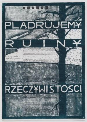 Grupa TWOŻYWO, Plądrujemy ruiny rzeczywistości, 1998
