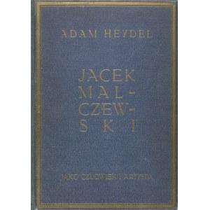 Adam Heydel, Jacek Malczewski jako człowiek i artysta
