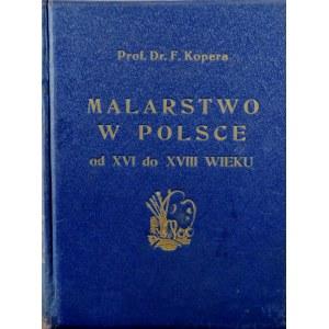 Felix Kopera, Malarstwo w Polsce od XVI do XVIII wieku