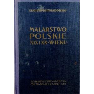 Eligiusz Niewiadomski, Malarstwo polskie XIX i XX wieku