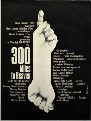 Jakub Erol 300 mil do nieba, 1989 r.