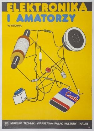 Plakat - Elektronika i amatorzy - Piotr STOLARCZYK (ur. 1951) - projektant