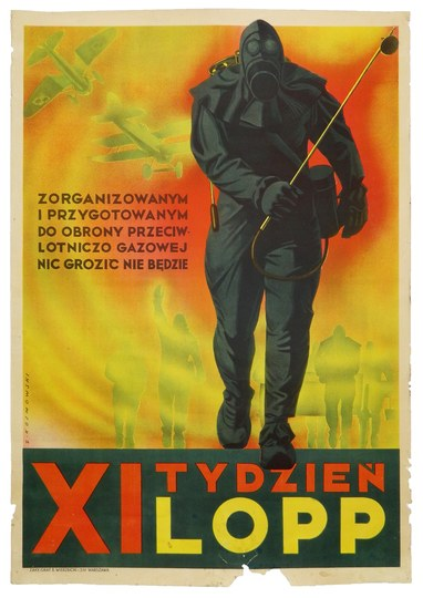 ZORGANIZOWANYMi przygotowanym do obrony przeciwlotniczo gazowej nic grozić nie będzie. XI Tydzień LOPP. [1934]...