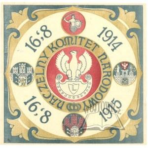 NACZELNY Komitet Narodowy. 16.08.1914 - 16.08.1915.