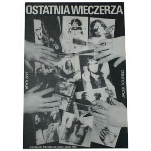 Ostatnia Wieczerza Jacek Soliński, Jan Kaja Galeria Autorska Leszkowi Przyjemskiemu 28.viii.1981 [Plakat]