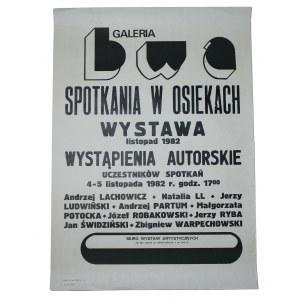 Galeria Bwa Spotkania W Osiekach Wystąpienia Autorskie Andrzej Lachowicz, Natalia Ll, Jerzy Ludwiński, Andrzej Partum I Inni Listopad 1982 [Plakat]