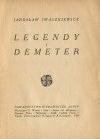 IWASZKIEWICZ Jarosław - Legendy i Demeter. Wydanie pierwsze (1921)