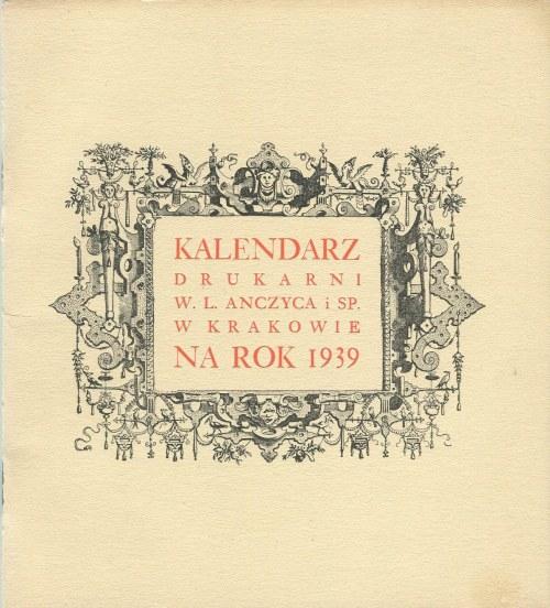 Kalendarz Drukarni W. L. Anczyca i Spółki w Krakowie na rok pański 1939