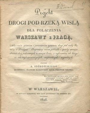IDŹKOWSKI Adam - Projekt drogi pod rzeką Wisłą w Warszawie (1828)