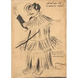 Tadeusz Waśkowski (1883 - 1966), Ubrałem się w com ta mioł, ok. 1905 r.