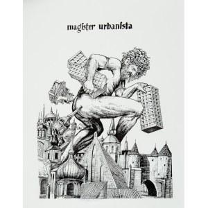 Antoni Chodorowski (1946-1999), Magister urbanista