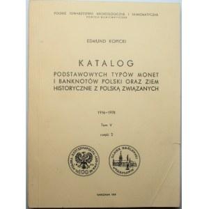 Edmund Kopicki - Katalog Podstawowych typów monet i banknotów tom V, cz. 2