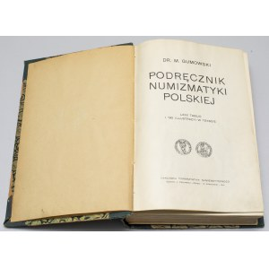 Podręcznik Numizmatyki Polskiej, Gumowski 1914 - całość we wspólnej oprawie