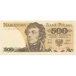 500 złotych 1974 - A 0000000 - bez nadruków - RZADKOŚĆ