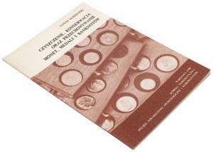 Czyszczenie, konserwacja oraz przechowywanie monet, medali i banknotów, Kurpiewski