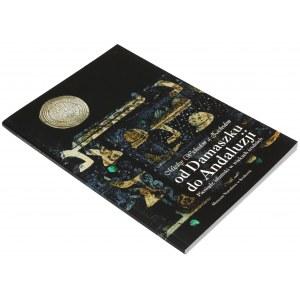 Pieniądz islamski w wiekach średnich, katalog wystawy MN w Krakowie