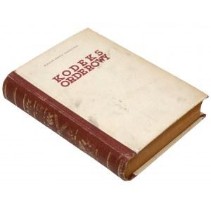 Kodeks Orderowy, Wiesław Bończa-Tomaszewski, Warszawa 1939