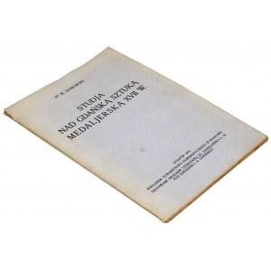 Studja nad gdańską sztuką medaljerską XVII w., Gumowski