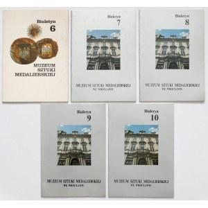 Muzeum Sztuki Medalierskiej Wrocław - Biuletyny nr 6-10 (5szt)
