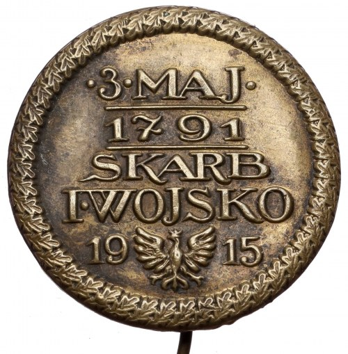 Przypinka na szpilce, 3 MAJA 1791 - SKARB I WOJSKO 1915 - mosiądz