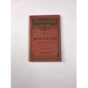 Brieux Eugene Wykolejeni Książki dla wszystkich 1904