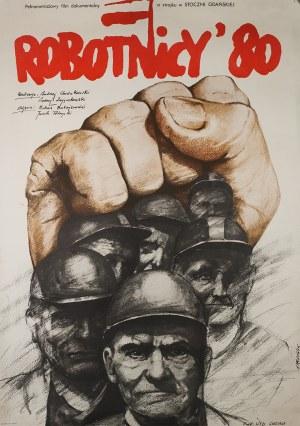 Andrzej Pągowski (Ur. 1953), ROBOTNICY' 80 - Plakat filmowy, 1980