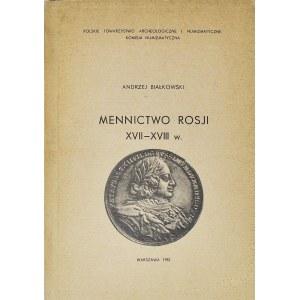 A. Białkowski, Mennictwo Rosji XVII-XVIII wiek